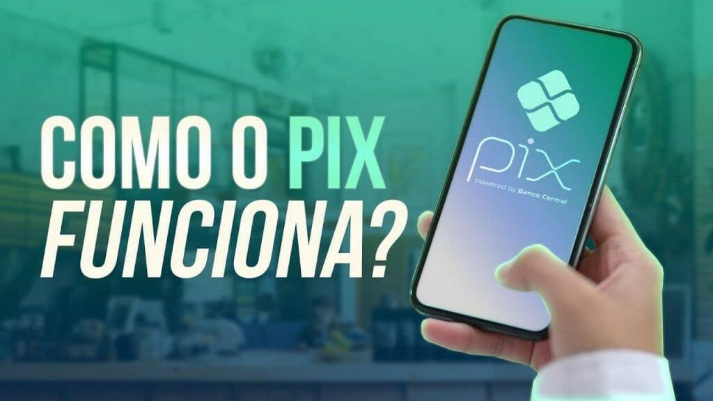 como o Pix funciona